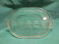 RARE Pyrex Glass Roaster Lid NO KNOB Marked with Large Raised Letters 14 3/4""