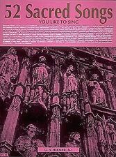52 Sacred Songs You Like to Sing: Voice and Piano, , Very Good Book