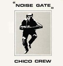CHICO CREW - Noise Gate - 1988 DIKI Belgium - DIKI 8801-12