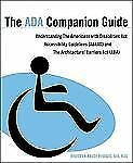 The ADA Companion Guide: Understanding the Americans with Disabilities Act Acces