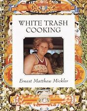 Cooking: White Trash Cooking by Ernest M. Mickler (2004, Spiral)  Like New