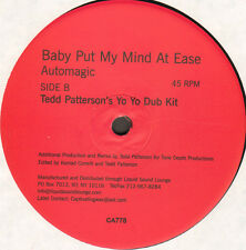 AUTOMAGIC - Baby Put My Mind At Ease (Tedd Patterson Rmx) - Captivating