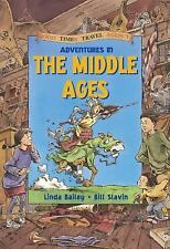 Adventures in the Middle Ages Good Times Travel Agency)