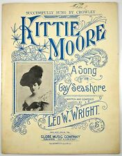 Kittie Moore A Song Of The Gay Seashore Sung By Crowley Antique Sheet Music 1906