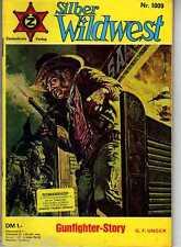 SILBER - WILDWEST / WESTERN Nr. 1009 / G.F.Unger / 1953-1996 Zauberkreis