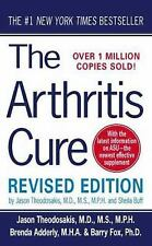 The Arthritis Cure : The Medical Miracle That Can Halt, Reverse, and May Even...