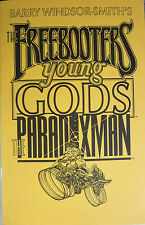 "Barry Windsor-Smith's The Freebooters/Young Gods/The Paradoxman 5""x8"" ashcan"