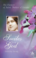 "NEW ""Smiles of God: The Flowers of St. Therese of Lisieux"" Felicity Leng (PB)"