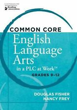 Common Core English Language Arts in a PLC at Work, Grades 9-12-ExLibrary