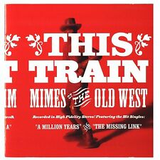 This Train - Mimes Of The Old West   1998  VERY GOOD  Christian Rockabilly