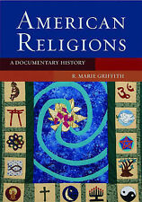 American Religions: A Documentary History by Oxford University Press Inc...