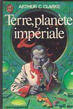 Terre, planète impériale - Arthur C.Clarke .1978 J'ai Lu. Caza . 02/12