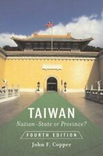 Taiwan : Nation-State or Province? by John F. Copper (2003, Paperback, Revised)