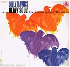 Billy Hawks: More Heavy Soul! From The New Genius Of The Blues - LP Vinyl 33 Rpm