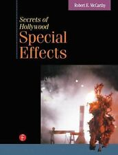 Secrets of Hollywood Special Effects by Robert E. McCarthy (1992, Hardcover)