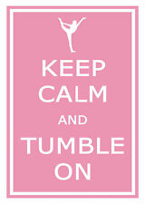 Framed Pink Word Art – Keep Calm and Tumble on (Picture Poster Ballet Dancing)