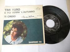 """TIMI YURO""""E POI VERRA' L'AUTUNNO-disco 45 giri MERCURY Italy 1965"""" SANREMO"""