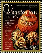 Vegetarian Celebrations: Festive Menus for Holidays & Other Special Occasions Ta