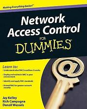 Network Access Control for Dummies by Jay Kelley, Kelley, Rich Campagna and Denz