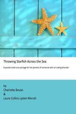 Throwing Starfish Across the Sea: A pocket-sized care package for the parents of