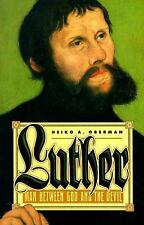 G, Luther: Man Between God and the Devil, Heiko A. Oberman, 0385422784, Book