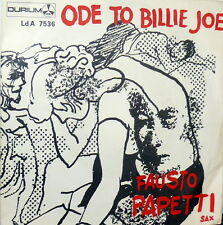 "ODE TO BILLIE JOE FAUSTO PAPETTI SAX   7"" PS ITALY 1967 SAN FRANCISCO"
