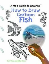 How to Draw Cartoon Fish (A Kid's Guide to Drawing)-ExLibrary