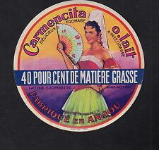 Ancienne étiquette  Fromage  France  BN10007 Anjou Carmencita Femme