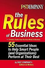 Fast Company The Rules of Business: 55 Essential Ideas to Help Smart People (an