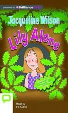 Lily Alone by Jacqueline Wilson (2015, CD, Unabridged)