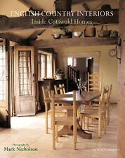 English Country Interiors : Inside Cotswold Homes (PB) England Houses