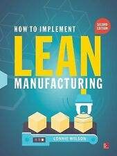 FAST SHIP - LONNIE WILSON 2e How To Implement Lean Manufacturing             CK6