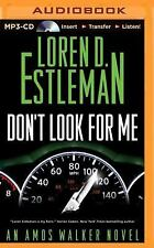 Amos Walker: Don't Look for Me 23 by Loren D. Estleman (2014, MP3 CD,...