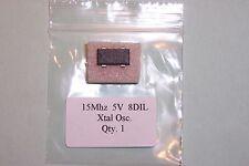 15mhz Oscilador de Cristal ttl/hcmos 8 Pin Dil Formato Cant. 1 Nuevo