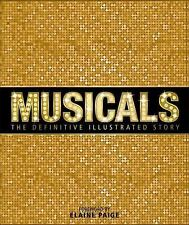 Musicals: The Definitive Illustrated Story (1st Edit, 1st Print)...NEW Hardcover