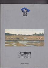 L' OTTOCENTO CATALOGO DELLE OPERE ESPOSTE - G, D'ARTE MODERNA DI TORINO