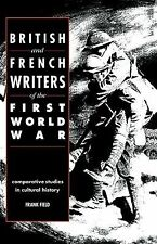 British and French Writers of the First World War : Comparative Studies in...
