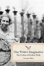 One Writer's Imagination: The Fiction of Eudora Welty (Southern Literary Studies