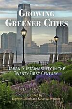 Acc, Growing Greener Cities: Urban Sustainability in the Twenty-First Century (T