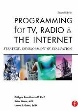 Programming for TV, Radio and the Internet : Strategy, Development and Evaluati…