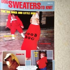 "Dog Sweater Knitting Patterns for  ""Big Dogs & Little Kids"""