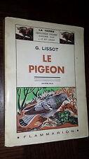 LE PIGEON - G. Lissot 1954 - Colombophilie