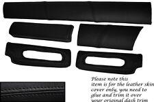 BLACK STITCH FITS LOTUS ELISE EXIGE S1 96-01 FIVE PIECE DASH KIT LTHR COVERS