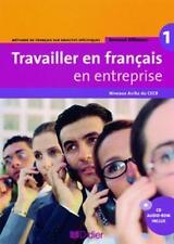 Travailler en français en entreprise A1/A2 9782278061037 978-2-278-06103-7