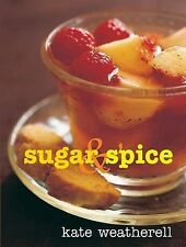 Sugar and Spice, Weatherell, Kate, New