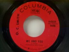 "O C SMITH ""ME AND YOU / CAN'T TAKE MY EYES OFF YOU"" 45"