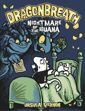 Dragonbreath #8: Nightmare of the Iguana by Vernon, Ursula