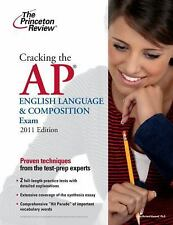College Test Preparation: Cracking the AP English Language and Composition...