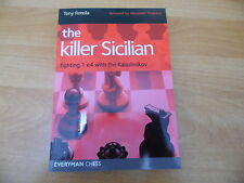 The Killer Sicilian Kalashnikov by Tony Rotella Everyman Chess Dezember 2014
