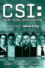 CSI: Secret Identity (CSI: Crime Scene Investigation (IDW)), Grant, Steven, New